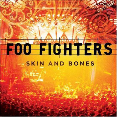 Skin and Bones - Foo Fighters
